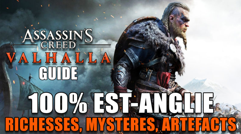 assassins-creed-valhalla-guide-100-Est-anglie-richesses-mystere-artefacts