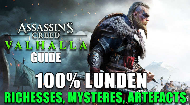 assassins-creed-valhalla-guide-100-lunden-richesses-mystere-artefacts